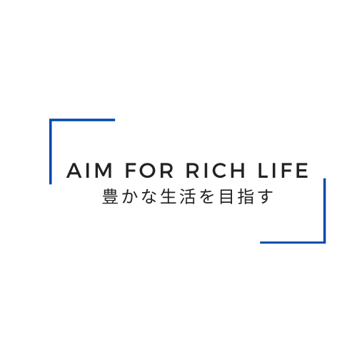 Aim for rich life